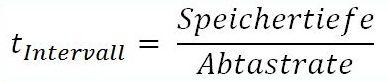 Oszilloskope - Formel der Intervallzeit zwischen zwei Abtastungen